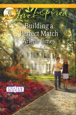 Building a Perfect Match  -     By: Arlene James