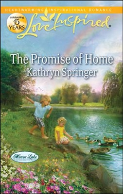 The Promise of Home  -     By: Kathryn Springer