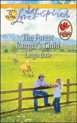 The Forest Ranger's Child  -     By: Leigh Bale