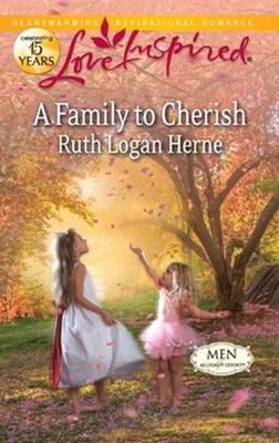 A Family to Cherish  -     By: Ruth Logan Herne