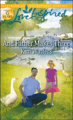 And Father Makes Three  -     By: Kim Watters