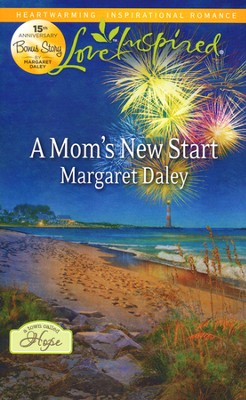 A Mom's New Start  -     By: Margaret Daley