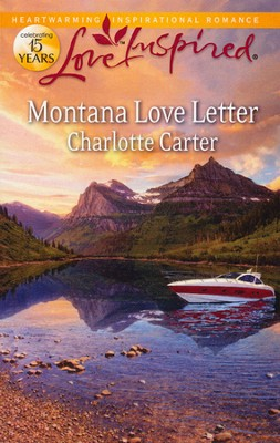 Montana Love Letter  -     By: Charlotte Carter