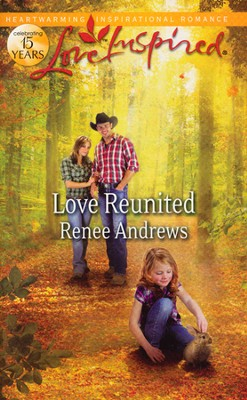 Love Reunited  -     By: Renee Andrews