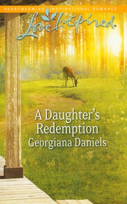 A Daughter's Redemption  -     By: Georgiana Daniels