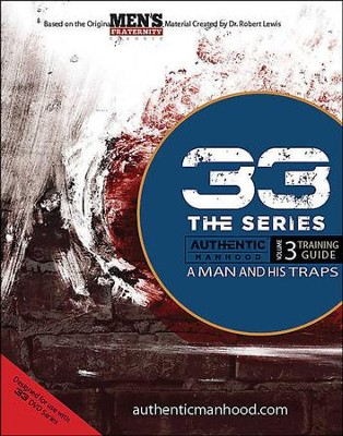 33 The Series: A Man and His Traps, Member Book  -     By: Men's Fraternity