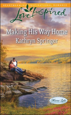 Making His Way Home  -     By: Kathryn Springer
