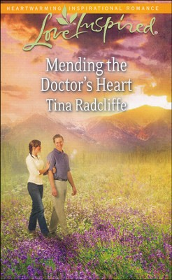 Mending the Doctor's Heart  -     By: Tina Radcliffe