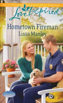 Hometown Fireman  -     By: Lissa Manley