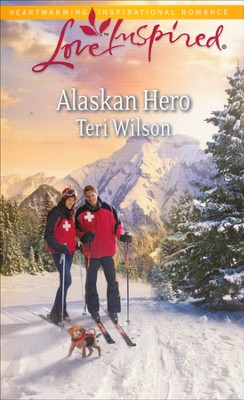 Alaskan Hero  -     By: Teri Wilson