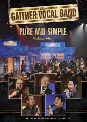 Pure and Simple: Volume 2, DVD   -     By: Gaither Vocal Band