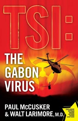 The Gabon Virus: A Novel - eBook  -     By: Walt Larimore M.D., Paul McCusker