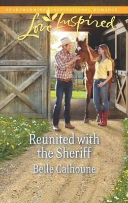 Reunited With the Sheriff  -     By: Belle Calhoune
