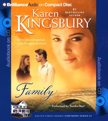 #4: Family, Abridged Audiobook on CD (Value Priced Edition)  -     Narrated By: Sandra Burr     By: Karen Kingsbury