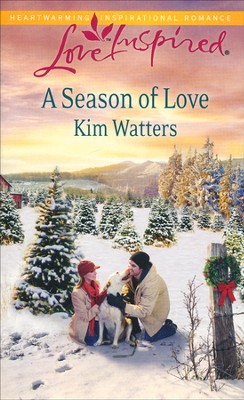 A Season of Love  -     By: Kim Watters