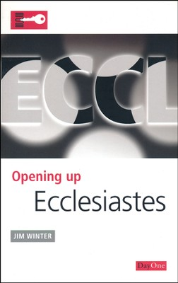 Opening Up Ecclesiastes   -     By: Jim Winter