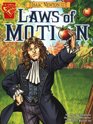 Isaac Newton and the Laws of Motion  -