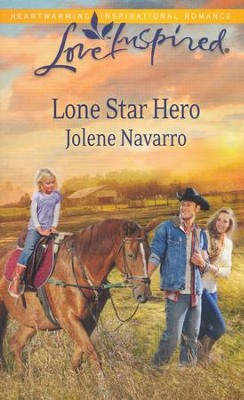 Lone Star Hero  -     By: Jolene Navarro