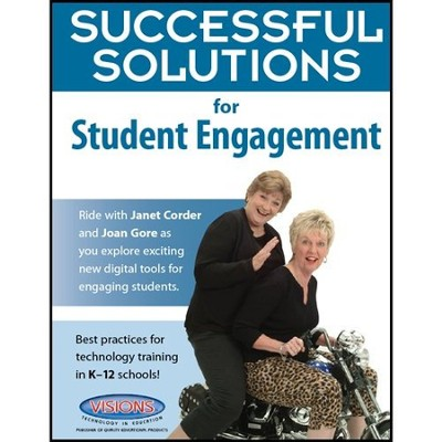 Successful Solutions for Student Engagement   -     By: Joan Gore, Janet Corder
