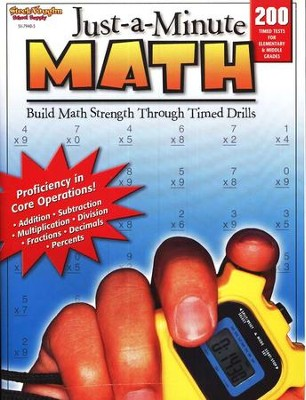 Just-a-Minute Math, 200 Timed Tests for Elementary and Middle Grades  -