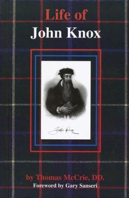 Life of John Knox   -     By: Thomas McCrie