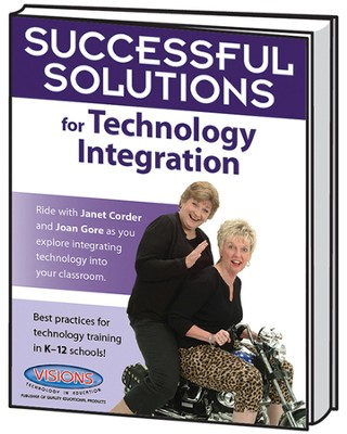 Successful Solutions for Technology Integration   -     By: Joan Gore, Janet Corder