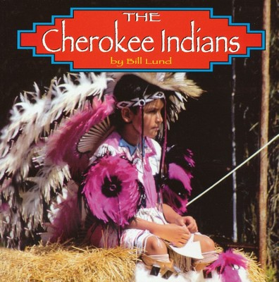 Cherokee Indians, The  -