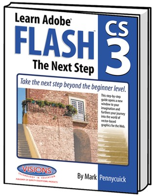Learn Adobe Flash CS3 Next Step   -     By: Mark Pennycuick