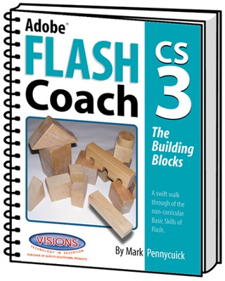 Adobe Flash Coach CS3: The Building Blocks   -     By: Mark Pennycuick