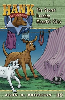 The Secret Laundry Monster Files  -     By: John R. Erickson