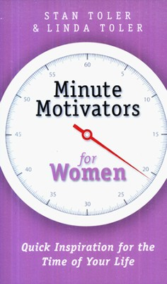Minute Motivators for Women  -     By: Stan Toler