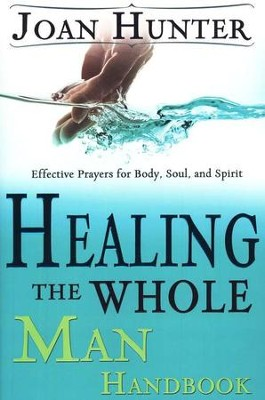 Healing The Whole Man Handbook  -     By: Joan Hunter