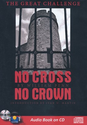 No Cross, No Crown (Audio on CD)   -     By: William Penn