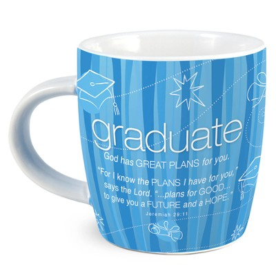 Cup of Encouragement for the Graduate  -