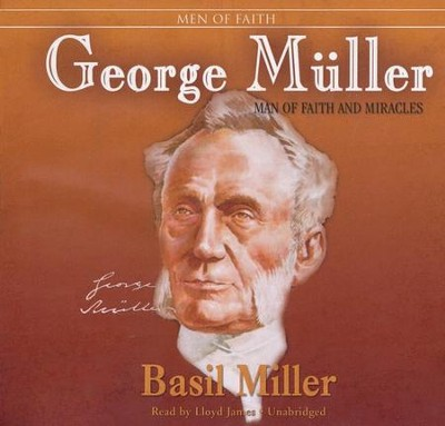 George Muller Audiobook on CD  -     By: Basil Miller