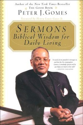 Sermons: Biblical Wisdom for Daily Living   -     By: Peter J. Gomes
