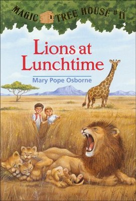 Magic Tree House #11: Lions At Lunchtime  -     By: Mary Pope Osborne     Illustrated By: Sal Murdocca