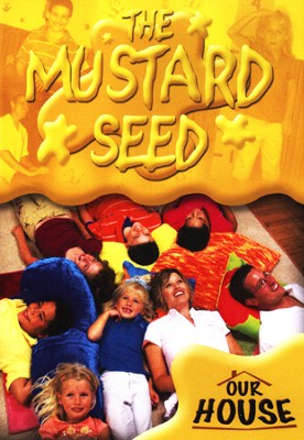 Our House and the Mustard Seed   -