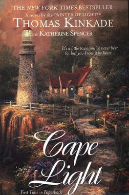 Cape Light, Cape Light Series #1   -     By: Thomas Kinkade