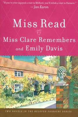 Miss Clare Remembers and Emily Davis   -     By: Miss Read