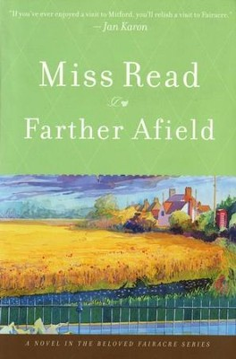 Farther Afield  -     By: Miss Read