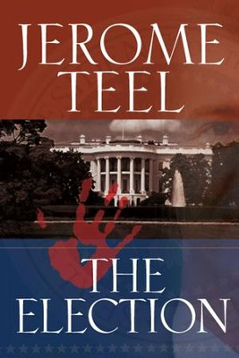 The Election - eBook  -     By: Jerome Teel
