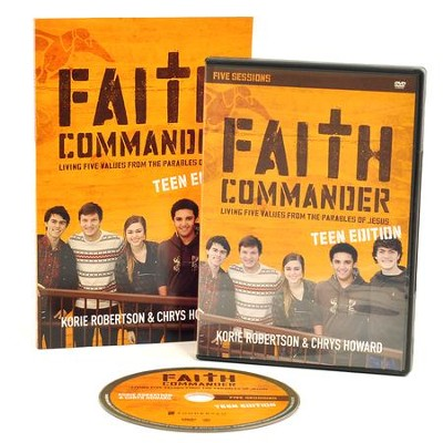 Faith Commander Teen Edition with DVD: Living Five Family Values from the Parables of Jesus  -     By: Korie Robertson, Chrys Howard