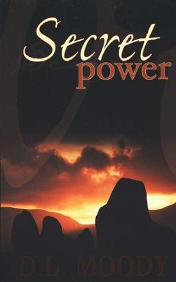 Secret Power   -     By: D.L. Moody