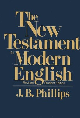The New Testament in Modern English, Student Edition, Softcover, Revised Edition, Green  -     By: J.B. Phillips