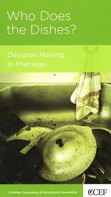 Who Does the Dishes?: Decision Making in Marriage  -     By: Winston T. Smith