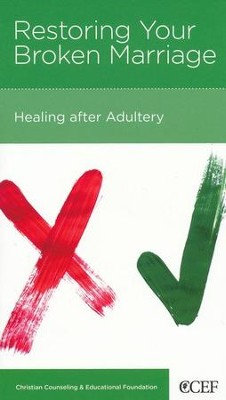 Restoring Your Broken Marriage: Healing after Adultery   -     By: Robert D. Jones