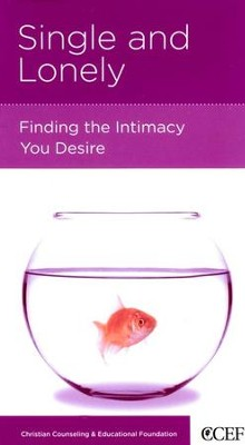 Single and Lonely: Finding the Intimacy You Desire   -     By: Janye V. Clark