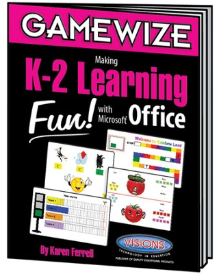 Game Wize Making K-2 Learning Fun With Microsoft Office   -