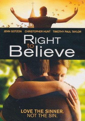 Right to Believe: Love the Sinner, Not the Sin, DVD   -